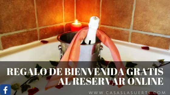 Regalo De Bienvenida Gratis Al Reservar Online En Casas La Suerte