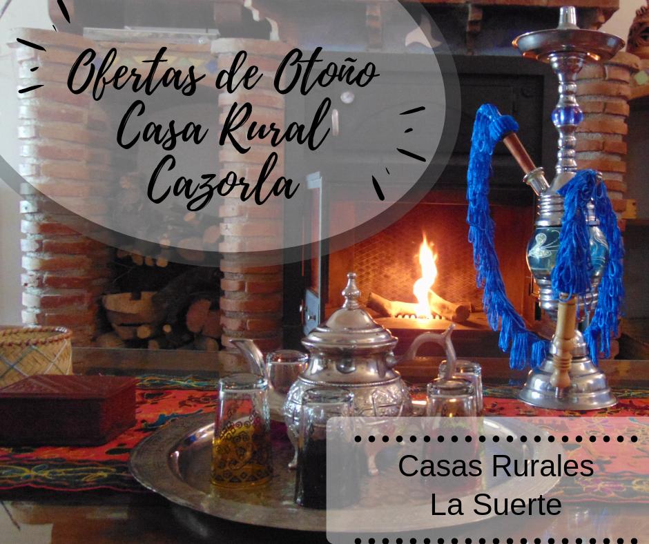 Ofertas De Otoño En Casa Rural En Cazorla