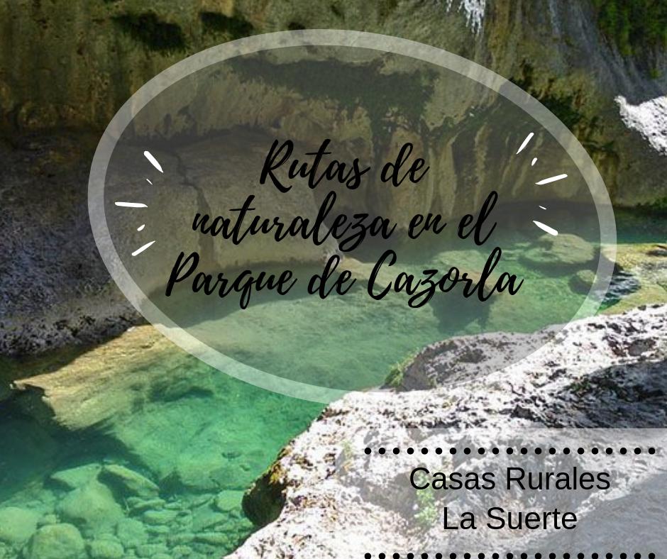 Rutas De Naturaleza En El Parque De Cazorla